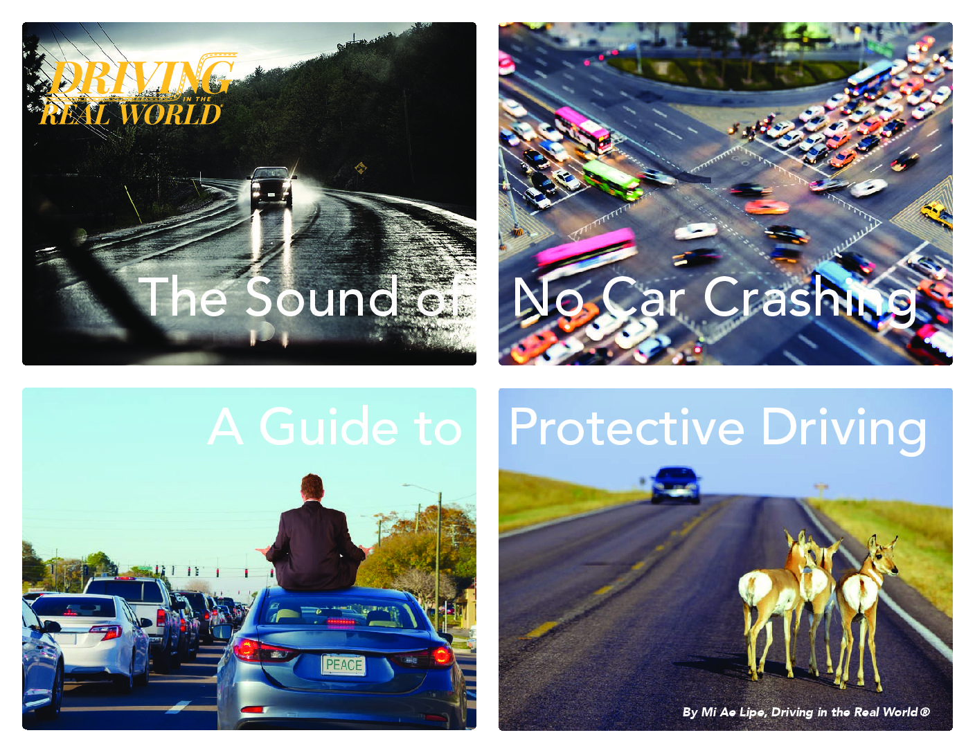 Driving Tips Ebook Now Available! The Sound of No Car Crashing